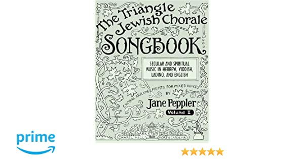 The Triangle Jewish Chorale Songbook: Secular and spiritual ...