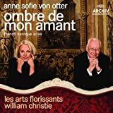 Ombre De Mon Amant- French Baroque Arias