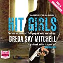 Hit Girls Audiobook by Dreda Say Mitchell Narrated by Adjoa Andoh