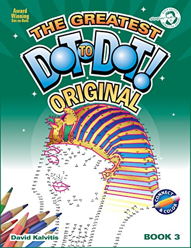 Greatest Dot-to-Dot Book in the World (Book 3) - Christmas Gift - Relaxing Puzzles