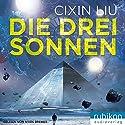 Die drei Sonnen (Die Trisolaris-Trilogie 1) Hörbuch von Liu Cixin Gesprochen von: Mark Bremer