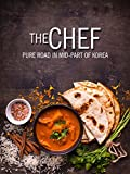 The Chef - Pure Road in Mid-Part of Korea