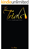 The Trials: Secrets, Spells and Tales