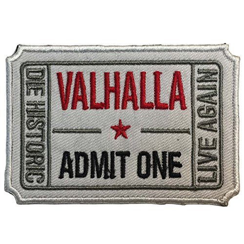SpaceCar Ticket to Valhalla Admit One Die Historic Live Again 3D Embroidered Tactical Morale Badge Patch 2.99