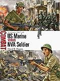 img - for US Marine vs NVA Soldier: Vietnam 1967 68 (Combat) book / textbook / text book