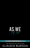 As We Are (The Baker's Creek Billionaire Brothers Book 5)
