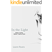 In the Light (Alphas' Captive Book 2) (English Edition)