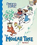 img - for The Moolah Tree (Fuzz & Pluck) book / textbook / text book