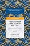 img - for The Greatest Comic Book of All Time: Symbolic Capital and the Field of American Comic Books (Palgrave Studies in Comics and Graphic Novels) book / textbook / text book