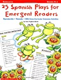 img - for 25 Spanish Plays for Emergent Readers book / textbook / text book