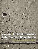 Architektonisches Potential von Dämmbeton