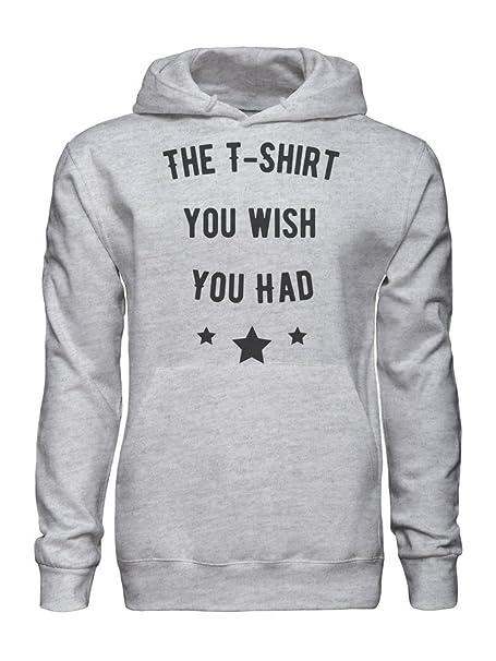 The T-Shirt You Wish You Had Funny Sudadera con Capucha para Hombre XX-Large: Amazon.es: Ropa y accesorios