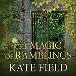 The Magic of Ramblings | Kate Field