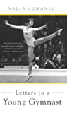 Letters to a Young Gymnast (Letters to a Young...)