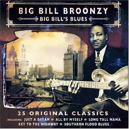 Some reservation Big Bill's New arrival Blues