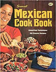 Sunset Mexican Cook Book - Simplified Techniques, 155