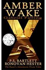 AMBER WAKE - Gabriel Falling: Companion to The Razor's Adventures Pirate Tales Kindle Edition