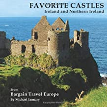 Favorite Castles: Ireland and Northern Ireland