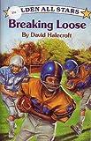 Breaking Loose, David Halecroft, 0140345469