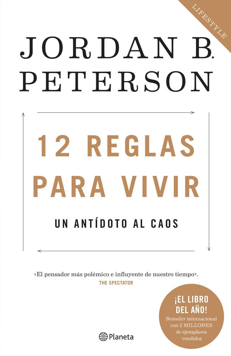 Restaurar Historiador organizar  12 reglas para vivir: Un antídoto al caos (Spanish Edition): Peterson,  Jordan: 9786070755620: Amazon.com: Books