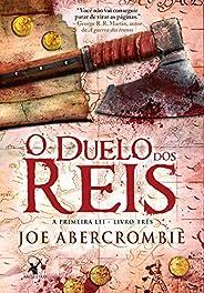 O duelo dos reis (A Primeira Lei Livro 3)