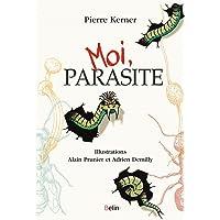 Moi, parasite