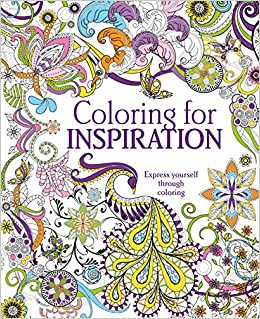 Amazon Coloring For Inspiration Express Yourself Through 9781474858274 Parragon Books Ltd