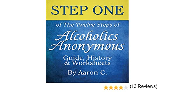 Amazon.com: Step One of the Twelve Steps of Alcoholics Anonymous ...
