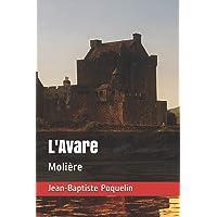 L'Avare: Molière