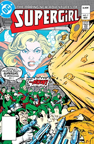 The Daring New Adventures of Supergirl (1982-1984) #7