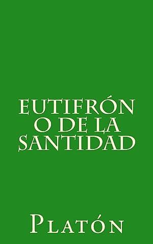 Eutifrón o de la santidad eBook: Platón, Patricio de Azcárate: Amazon.com.mx: Tienda Kindle