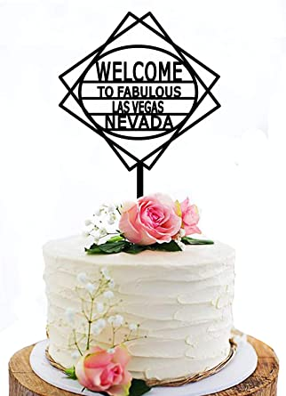 Fantastic Welcome To Fabulous Las Vegas Nevada Cake Topper Black Acrylic Personalised Birthday Cards Beptaeletsinfo