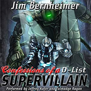 Confessions of a D-List Supervillain Audiobook