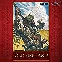 Old Firehand Hörspiel von Karl May Gesprochen von: Bernt Hahn, Heiko Grauel, Dirk Hardegen, Christiane Marx, Marc Schülert, Detlef Tams