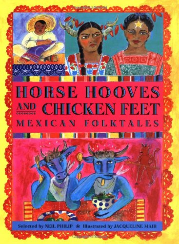 horse-hooves-and-chicken-feet-mexican-folktales-aesop-prize-awards