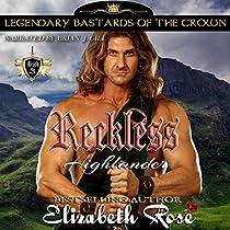RECKLESS HIGHLANDER: LEGENDARY BASTARDS OF THE CROWN, VOLUME 3