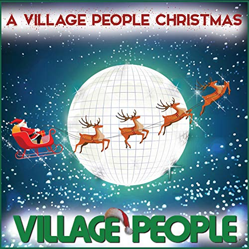 A Village People Christmas (Song People Village Christmas)