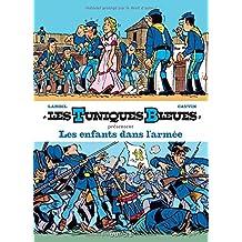 Les Tuniques bleues présentent 06 : Les enfants dans l'armée