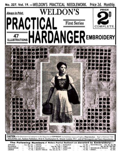 Weldon's 2D #227 c.1903 - Practical Hardanger Embroidery (Weldon's Practical Needlework)