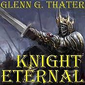 Knight Eternal: Harbinger of Doom, Book 3 | Glenn G. Thater
