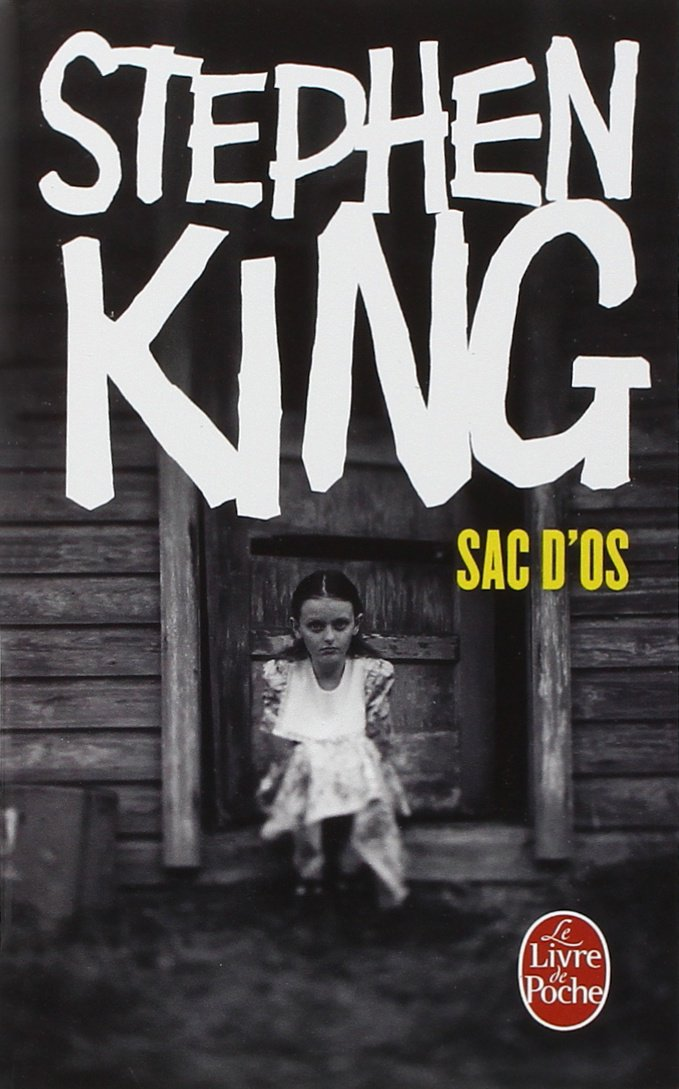 Sac d'os Poche – 24 mars 2001 Stephen King Sac d' os Le Livre de Poche 2253150371
