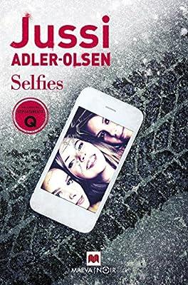 Selfies Spanish Edition Jussi Adler Olsen Juan Mari Mendizabal