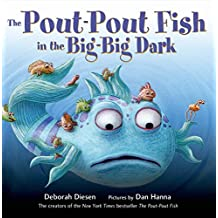 The Pout-Pout Fish in the Big-Big Dark (A Pout-Pout Fish Adventure (2))