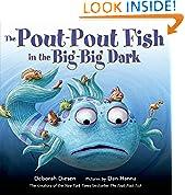 #4: The Pout-Pout Fish in the Big-Big Dark (A Pout-Pout Fish Adventure)