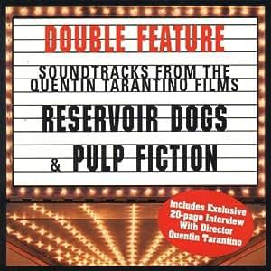 Pulp Fiction/Reservoir Dogs