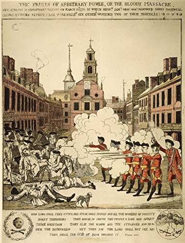 Boston Massacre 1770 Nthe Boston Massacre 5 March 1770 Colored Engraving 1770 By Henry Pelham Plagiarized By Paul Revere Poster Print by (18 x 24)