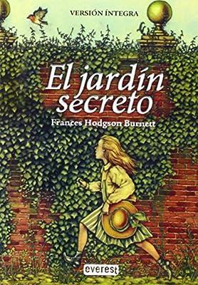 El jardín secreto (Bolsillo Everest): Amazon.es: Hodgson Burnett Frances, Cáneva Clavero Juan, Gómez Portugal Roberto: Libros