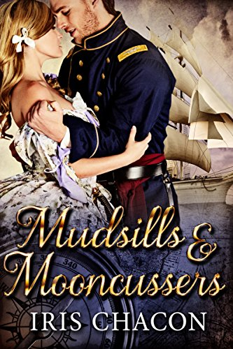 Mudsills & Mooncussers: A Novel of Civil War Key West