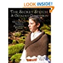 The Secret Stitch A Crochet Companion: 9 Historically Inspired Accessory Designs