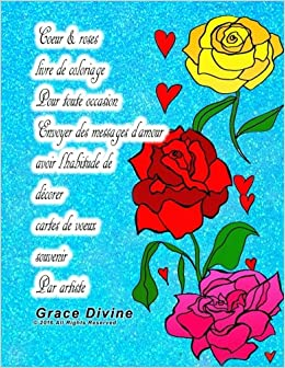 Amazon Com Coeur Roses Livre De Coloriage Pour Toute